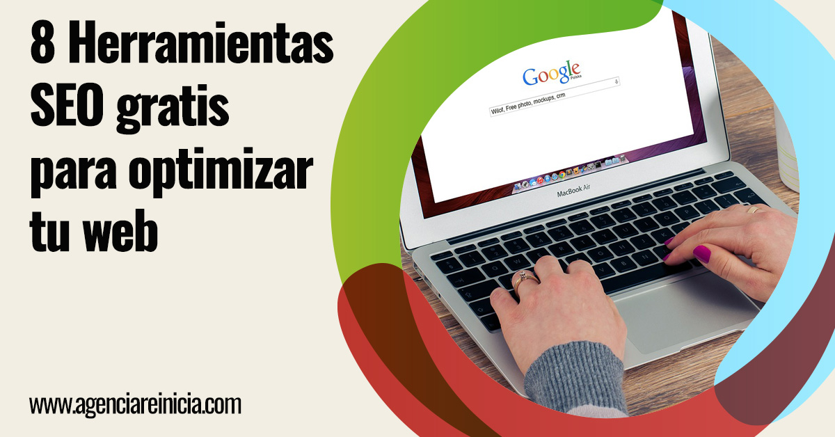 8 herramientas SEO gratis - Reinicia Agencia de Marketing Digital